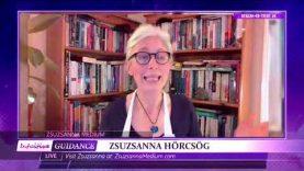 Zsuzsanna Medium – August 24, 2021